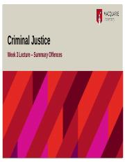 Criminal Justice - Lecture Slides Week 3 - Summary Offences.pptx