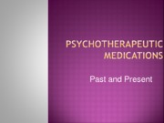PY317 - 13 - Psychotherapeutic Medications Past and Present - Moodle-3