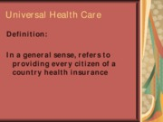 Universal Health Care Lecture Presentation