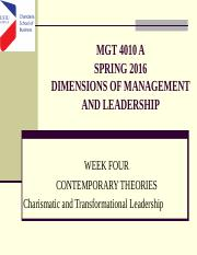 Week FOUR CONTEMPORARY LEADERSHIP THEORIES MGT 4010A-SPRING 2016