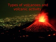 4 Types of volcanoes and eruptions