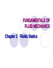 Ch 02 Fluid Statis ppt - FUNDAMENTALS OF FLUID MECHANICS Chapter 2