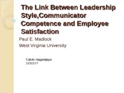 ppt 7The Link Between Leadership Style,Communicator Competence and Employee