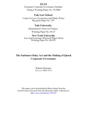The Sarbanes-Oxley Act and the Making of Quack Corporate Governance Roberta Romano