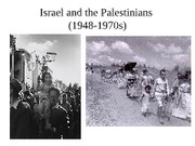 Israel and the Palestinians 1948-1970s