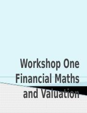 EFN406 Workshop Financial Math and Valuation 2016(1).pptx