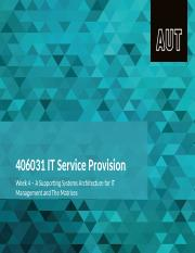 IT Service Provision Week 4, Session 4,A Supporting Systems Architecture for IT Management and The M