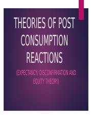 46.THEORIES OF POST CONSUMPTION REACTIONS (resente, mary jane).pptx