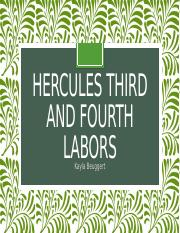 Hercules third and Fourth Labors