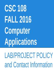 Copy of LAB POLICY- CSC 108 FALL 2016.pptx