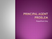 HC - Principal Agent Problem [Recovered]