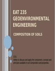 c. EAT 203 GEOENVIRONMENTAL ENGINEERING - COMPOSITION OF SOIL