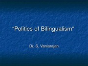 The politics of bilingualism