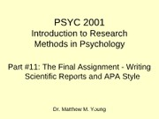 Part%2011%20The%20Final%20Assignment%20-%20Writing%20Scientific%20Reports%20and%20APA%20Style