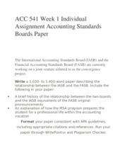 ACC 541 Week 1 Individual Assignment Accounting Standards Boards Paper