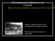 Growth and Development and Environmental Influences on Growth for HumVar