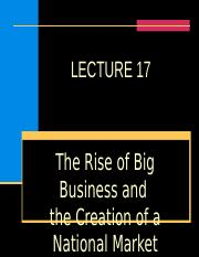 LECTURE 17, RISE OF BIG BUSINESS.ppt