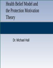 9 - Health Belief Model and the Protection Motivation Theory (prof).pptx