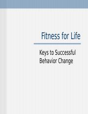 Fitness for Life - Lecture 1 - Behavior Change(1).pptx