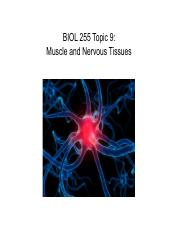 Topic 9 (Muscle and Nervous Tissues)