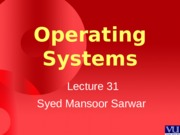Operating Systems - CS604 Power Point Slides Lecture 31.pps