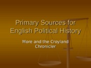Primary Sources for English Political History (1)