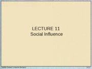 Lecture 11 - Social Influence