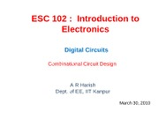 L31 - Digital Circuits - Combinational Circuit Design III