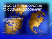 GEOG151- Lecture Globalization 3
