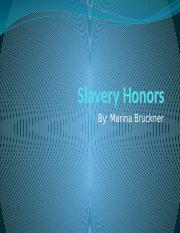 Slavery Honors.pptx