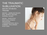 CLET 3826 The Traumatic Subluxation and Other Injuries