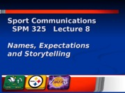 Lecture 8 Names, Expectations & Storytelling