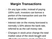 Margin Transactions