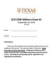 ECO 420K Midterm Exam #1 - September 29, 2016 - YELLOW