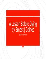 A Lesson Before Dying by Ernest J Gaines.pptm
