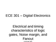 Lecture #5 - Characteristics of logic gates, noise margin, fanout