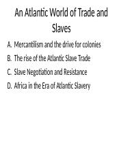 Atlantic Economy of Trade and Slaves