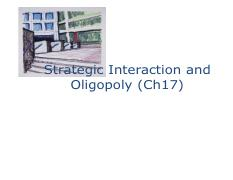 ECON2103 - 12 Strategic Interaction and Oligology (Ch17).pdf