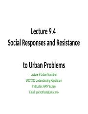 Lecture 9.4-Social Reponses and Resistance to Urban Problems
