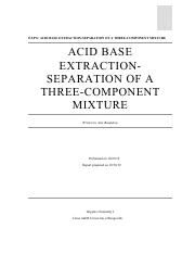 AcidBase Extraction_Separation of a Three_Coomponet Mixture Lab 8.pdf