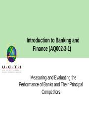 Lecture 4_ Measuring and Evaluating the Performance of Banks and Their Prncipal Competitors.pptx