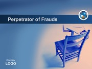Perpetrator of Frauds Presentation