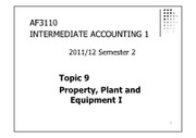 Topic09 Property, Plant and Equipment I