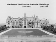 09 Gardens of the Victorian Period & Gilded Age