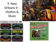 Musical History Tour 9. New Orleans II - rhythm  blues