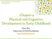 Chapter9. Physical and Cognitive Development in Early Childhood part I (cyber)