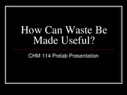 How can Waste be Made Useful_114 Prelab(7)