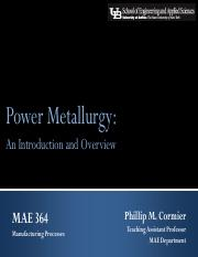 Unit 6 - MAE 364 - Powder Metallurgy