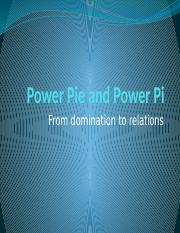 Power Pie and Power Pi
