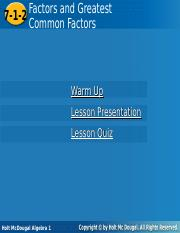 A1 Ch07 01 2 Cut Ppt Factors Greatest Andand Greatest Common Factors 7 1 Factors 7 1 2 Common Factors Warm Up Lesson Presentation Lesson Quiz Holt Course Hero